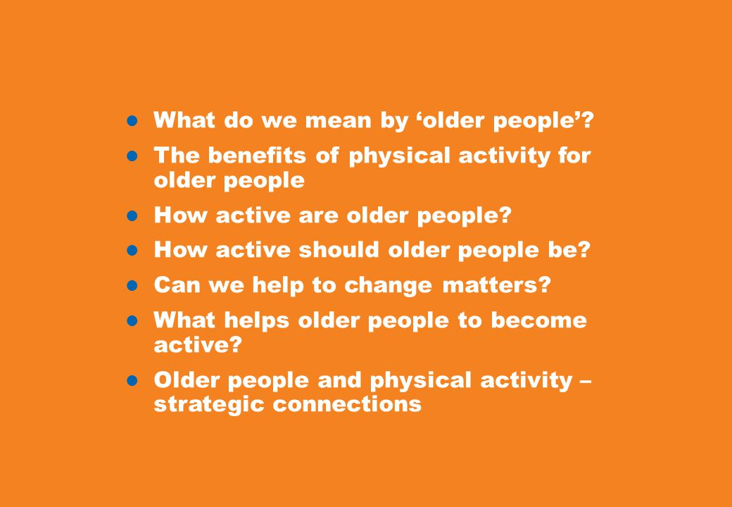 What do we mean by 'older people'.