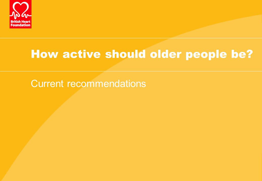How active should older people be Current recommendations