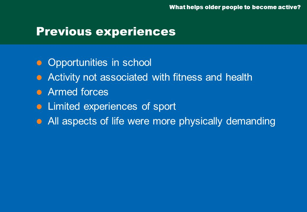 What helps older people to become active.
