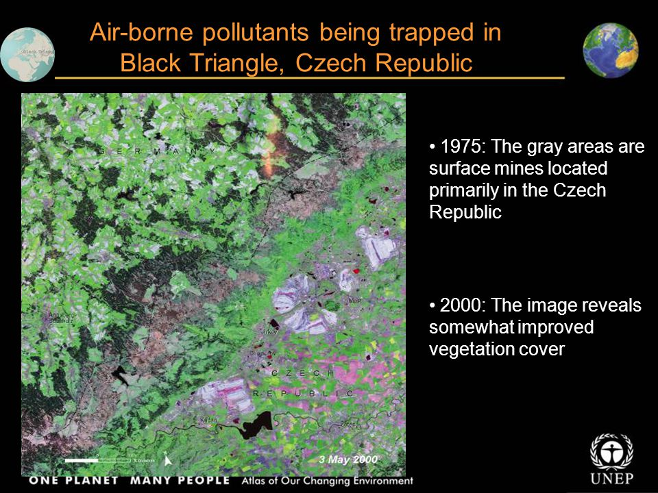 1975: The gray areas are surface mines located primarily in the Czech Republic 2000: The image reveals somewhat improved vegetation cover Air-borne po