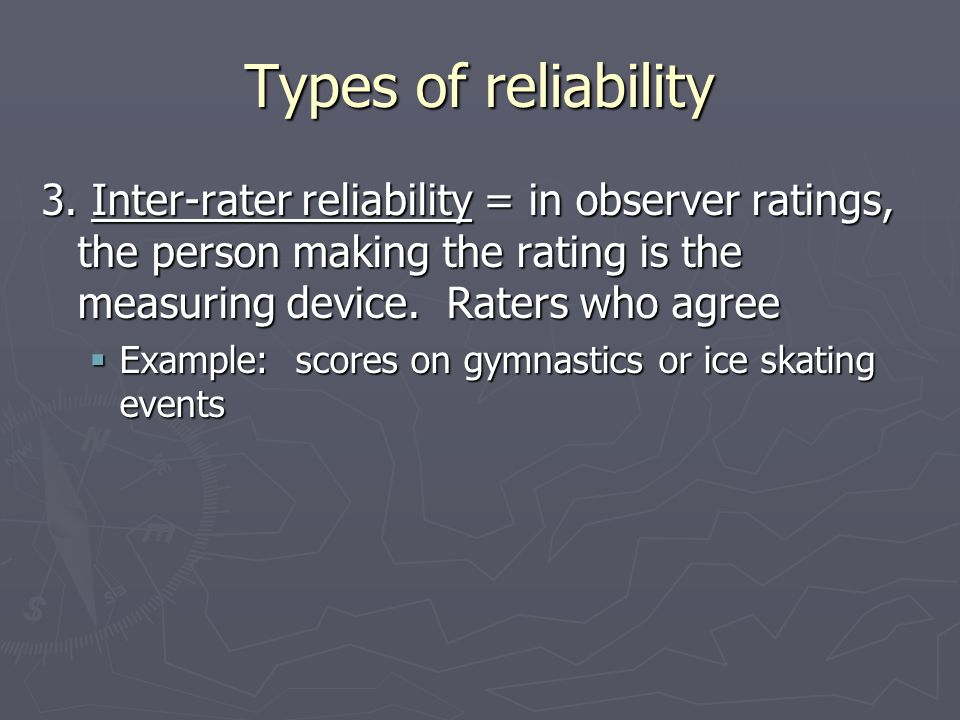 Types of reliability 3.