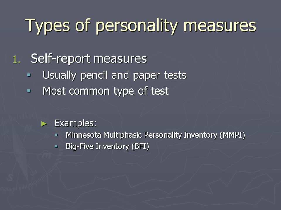 Types of personality measures 1.