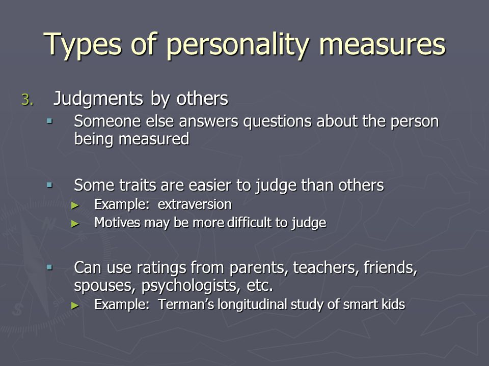 Types of personality measures 3.
