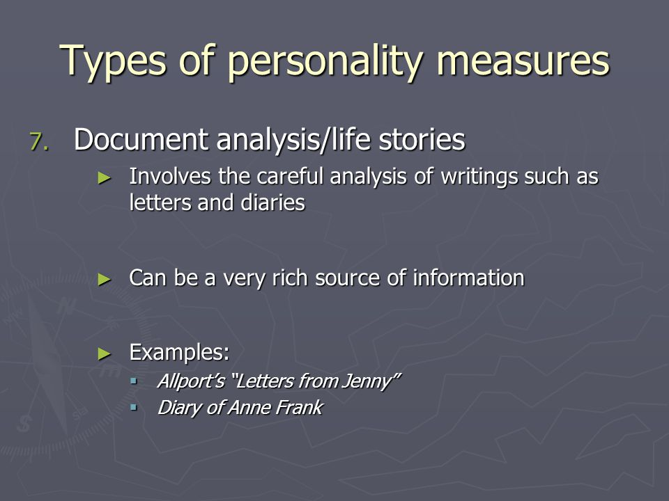 Types of personality measures 7.