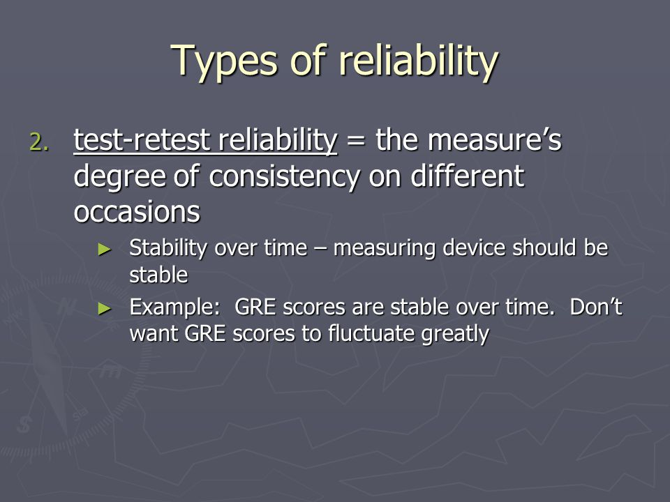 Types of reliability 2.