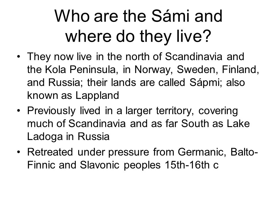Who are the Sámi and where do they live.