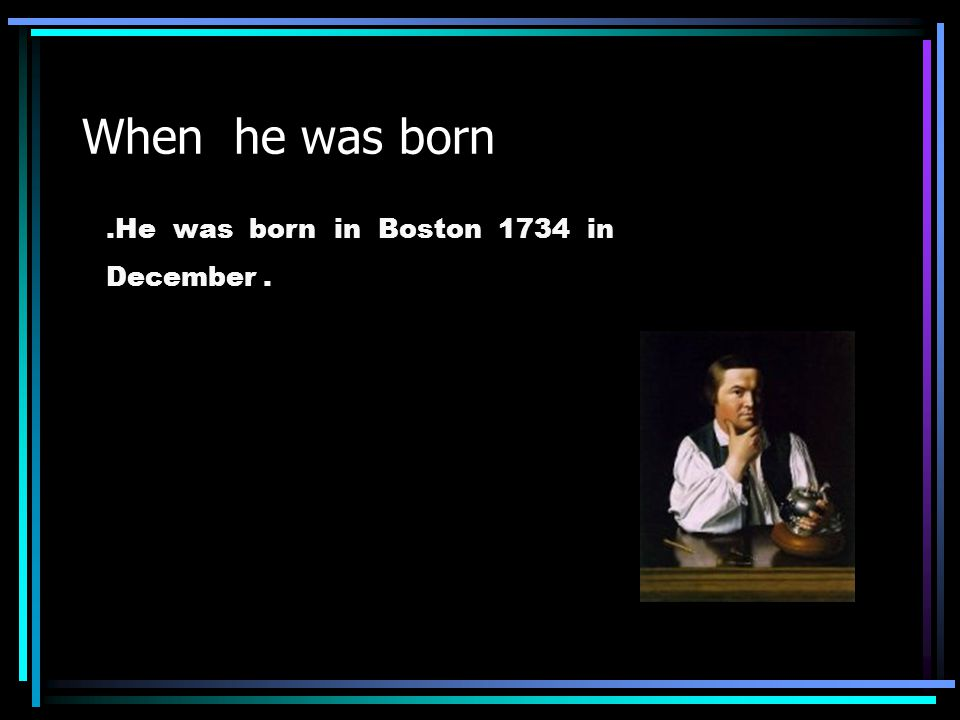 Paul Revere Researched by Justin