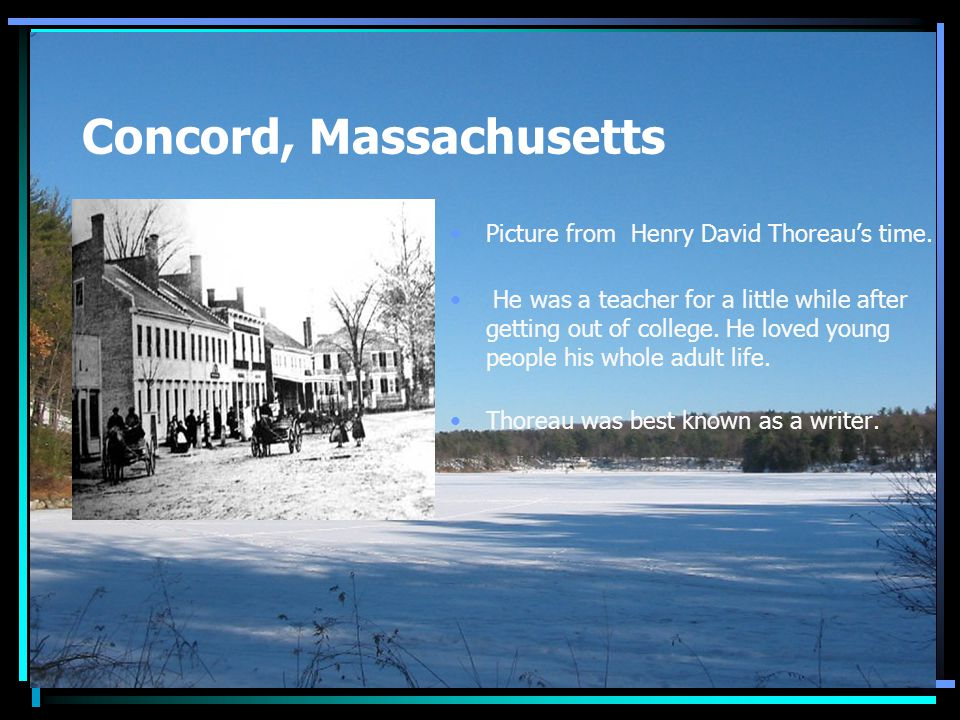 Concord, Massachusetts Picture from Henry David Thoreau's time.