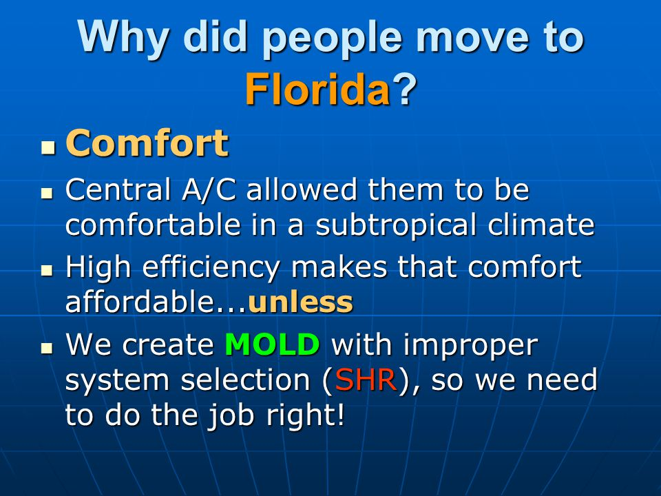 Why did people move to Florida.