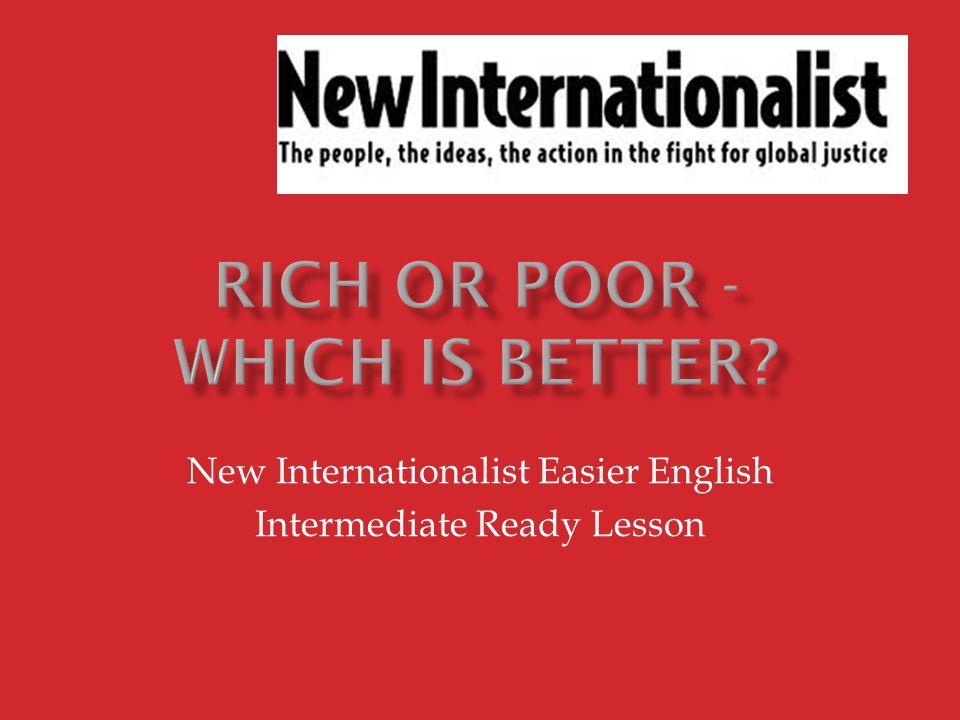 New Internationalist Easier English Intermediate Ready Lesson