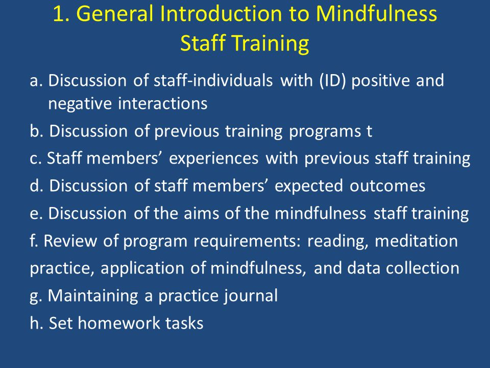 1. General Introduction to Mindfulness Staff Training a.