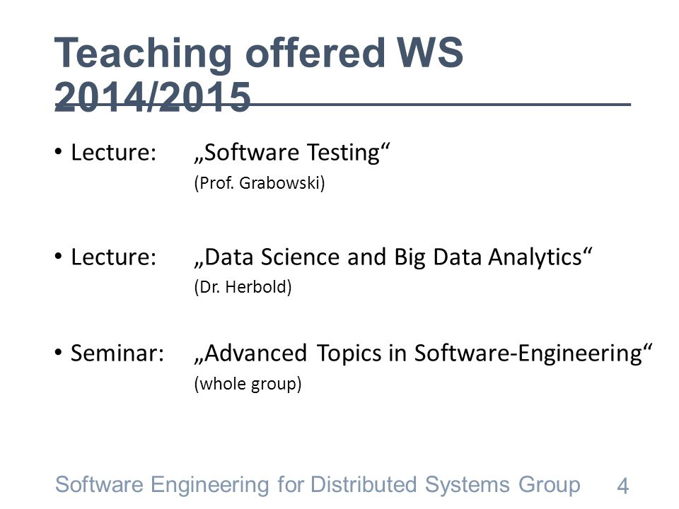 "Teaching offered WS 2014/2015 Lecture:""Software Testing (Prof."