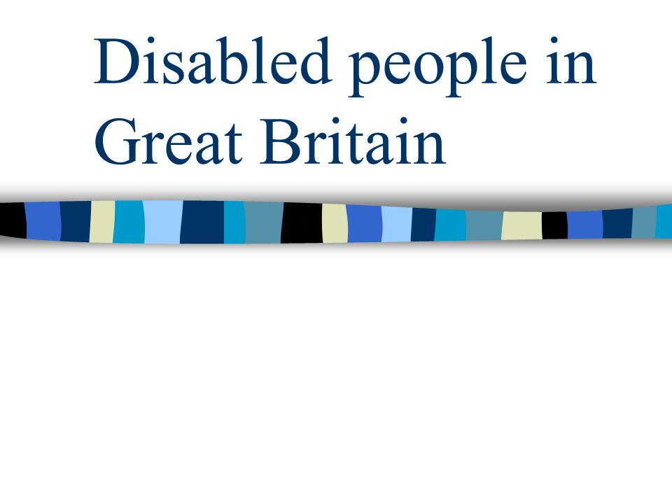 Disabled people in Great Britain