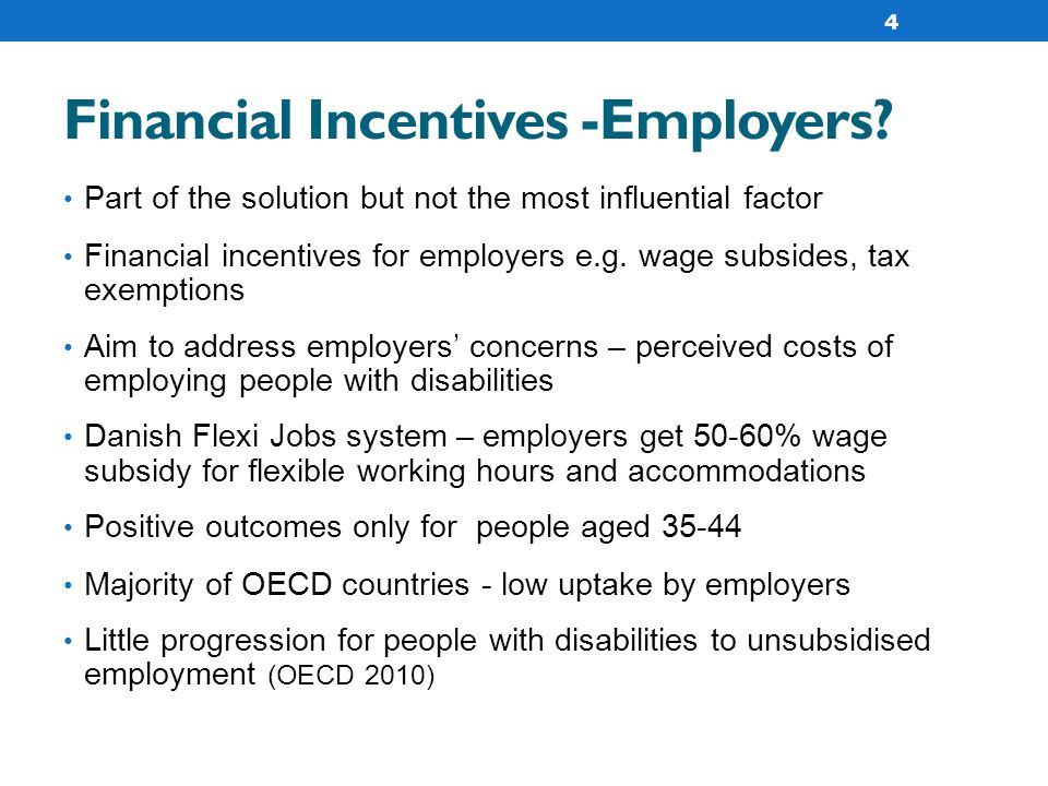 Financial Incentives -Employers.