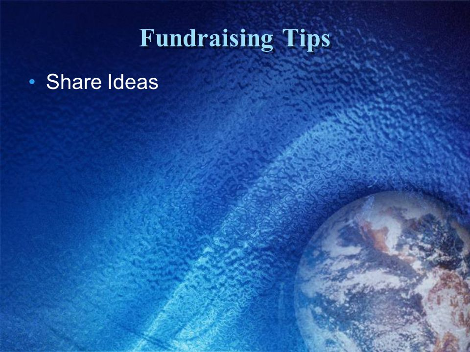 Fundraising Tips Share Ideas
