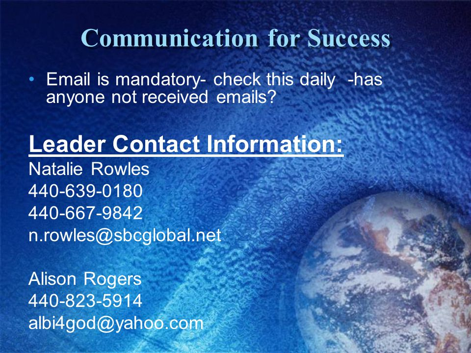 Communication for Success Email is mandatory- check this daily -has anyone not received emails.