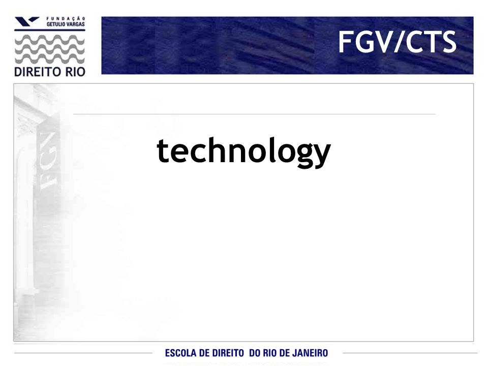 FGV/CTS technology