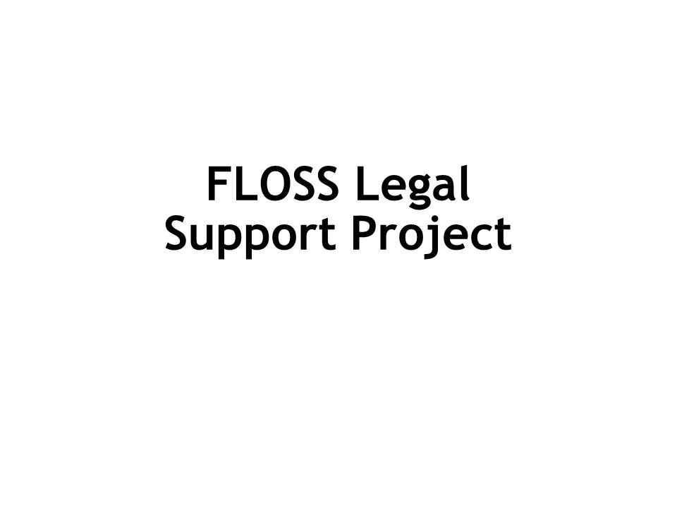 FLOSS Legal Support Project