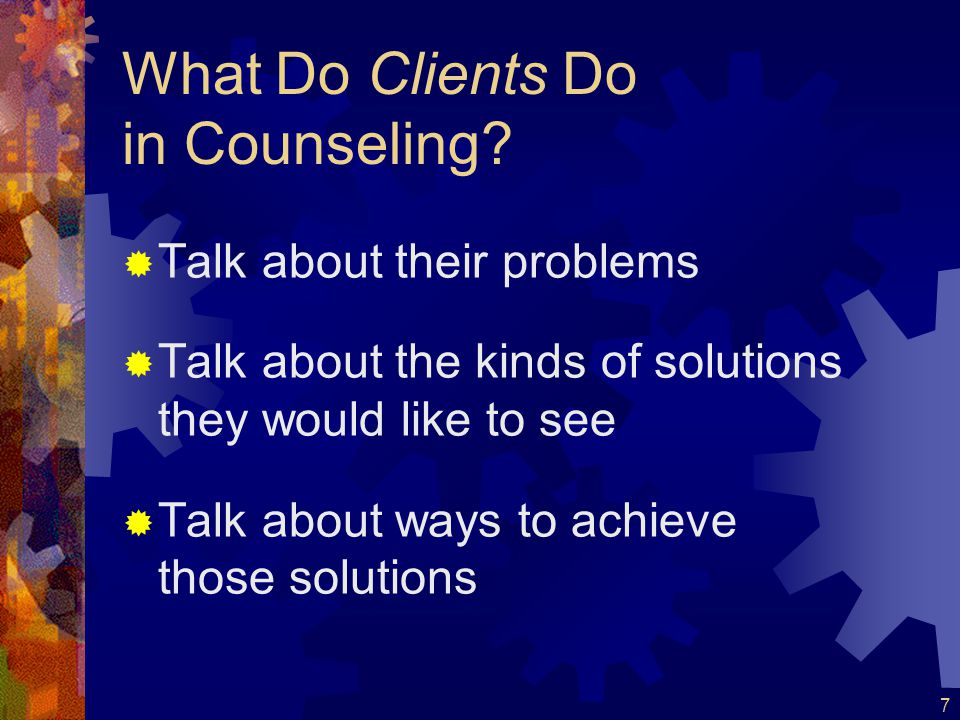 8 What do Clients and Clinicians Do in Treatment Together.