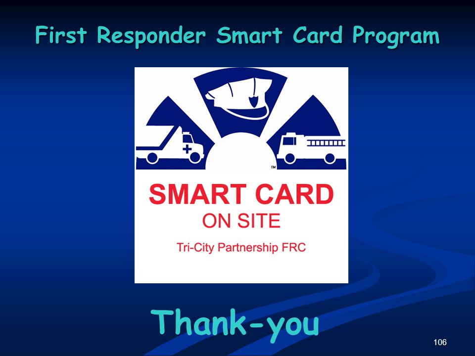 106 First Responder Smart Card Program Thank-you
