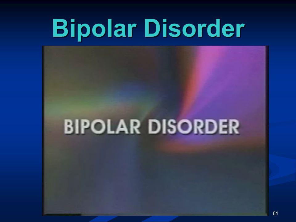 61 Bipolar Disorder