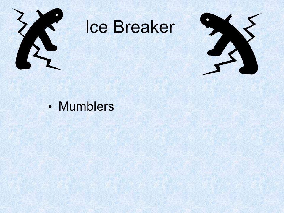 Ice Breaker Mumblers