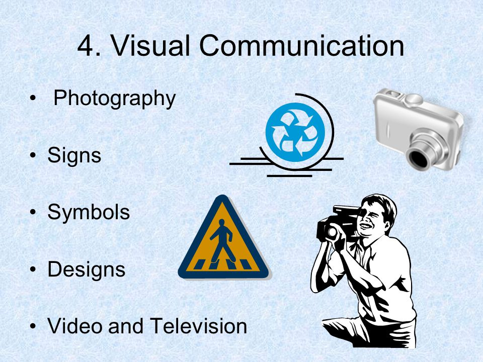 4. Visual Communication Photography Signs Symbols Designs Video and Television
