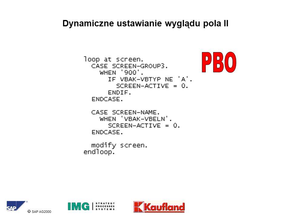  SAP AG2000 Dynamiczne ustawianie wyglądu pola II