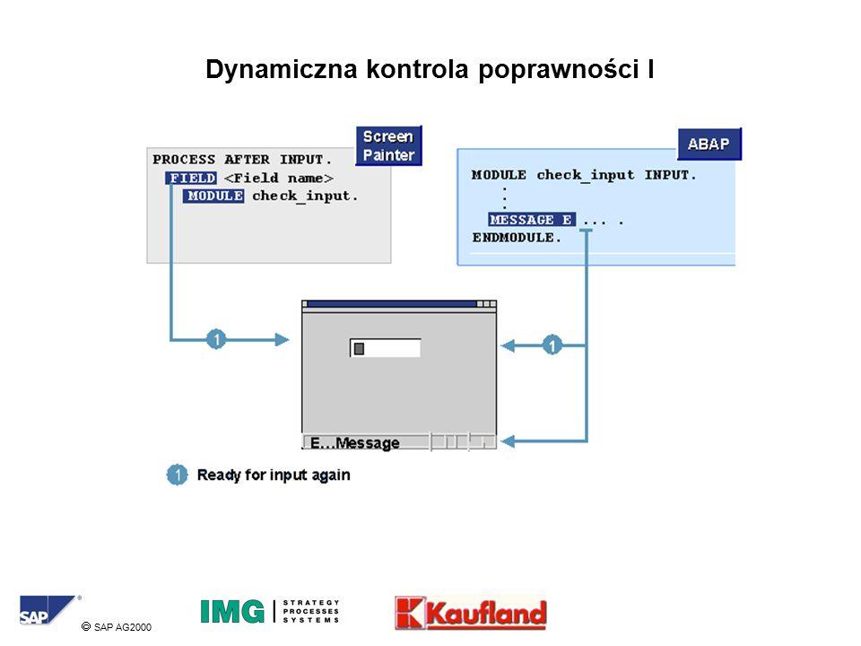  SAP AG2000 Dynamiczna kontrola poprawności I