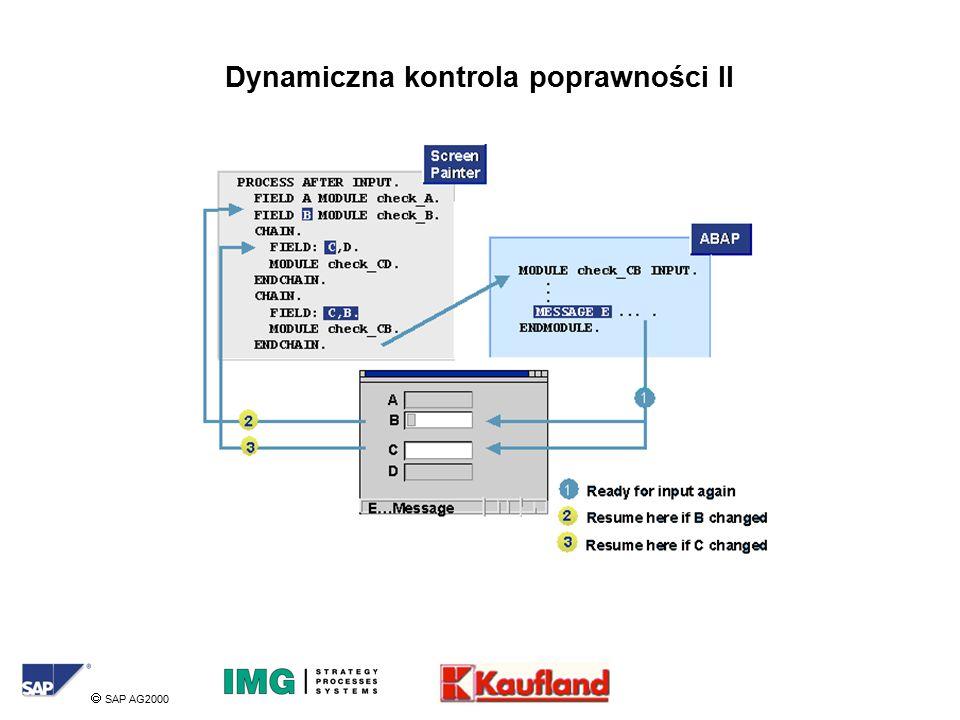  SAP AG2000 Dynamiczna kontrola poprawności II