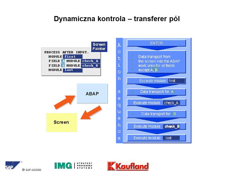  SAP AG2000 Dynamiczna kontrola – transferer pól