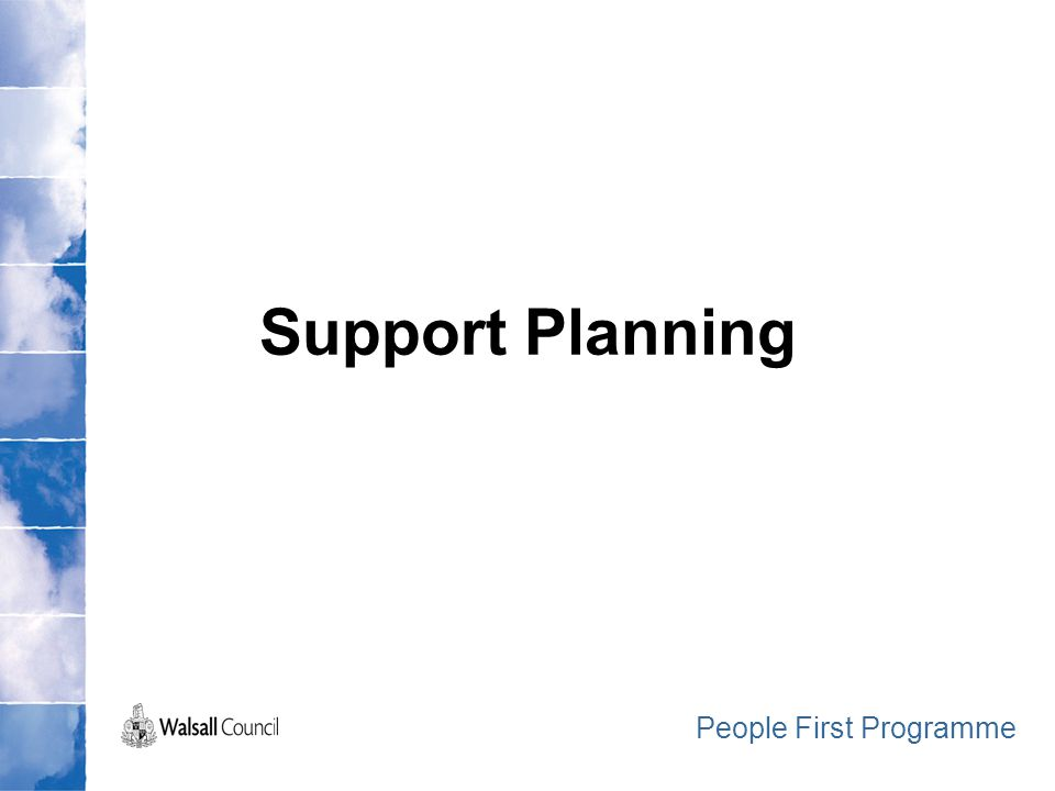 Support Planning People First Programme