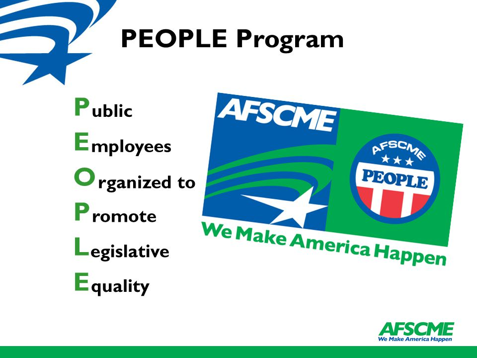 PEOPLE Program P E O P L E mployees ublic quality egislative romote rganized to