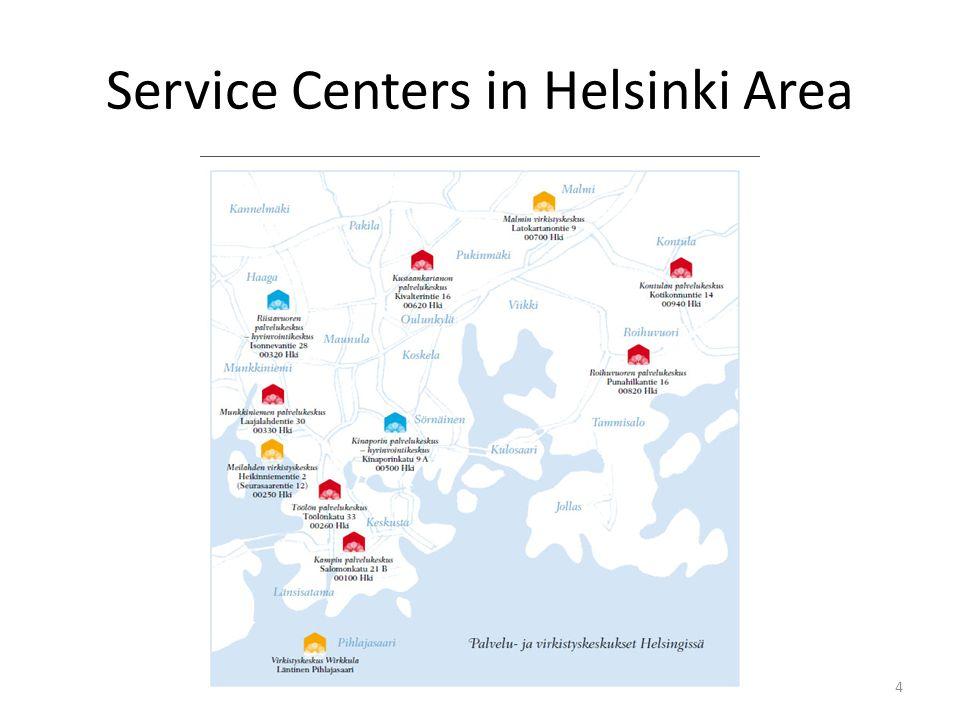4 Service Centers in Helsinki Area