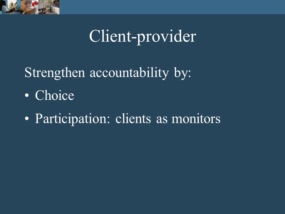 A framework of relationships of accountability Poor peopleProviders Policymakers