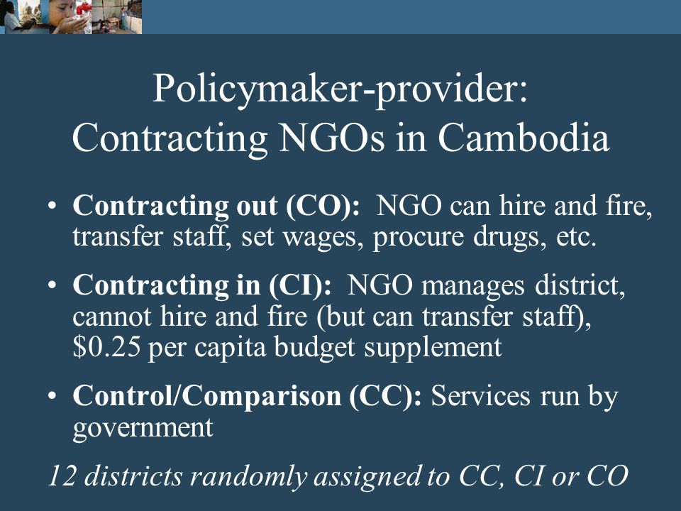 Policymaker-provider Hard to monitor versus Easy to monitor Information for monitoring