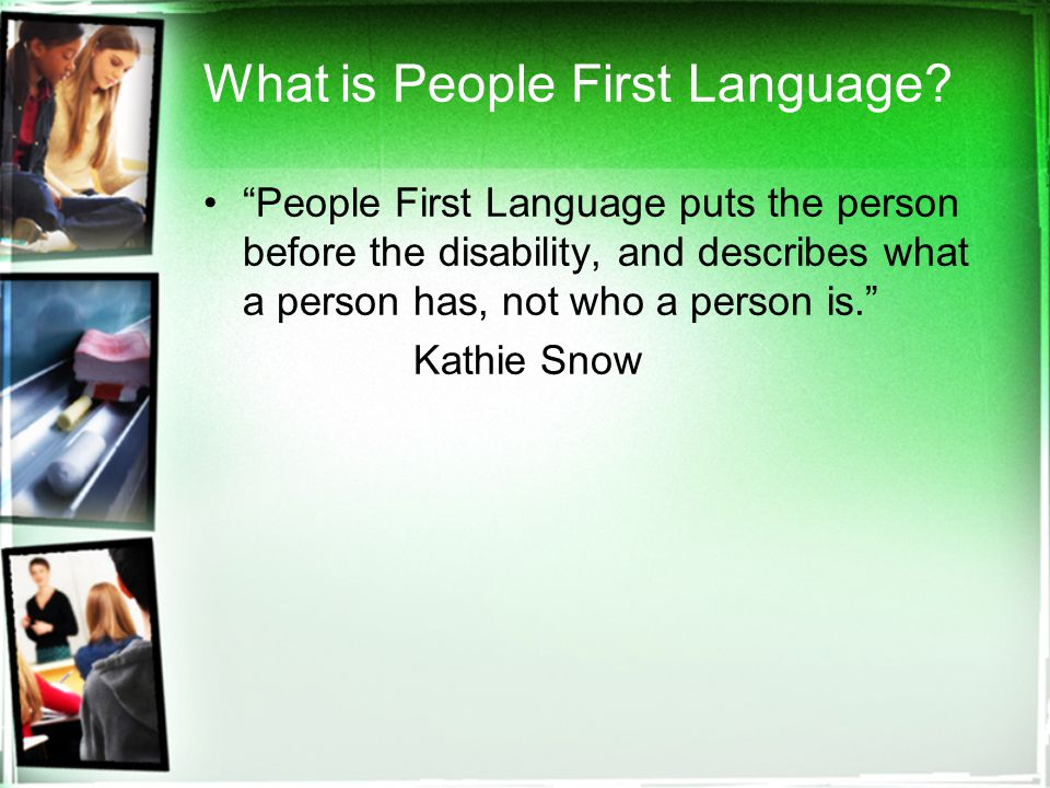 What is People First Language.