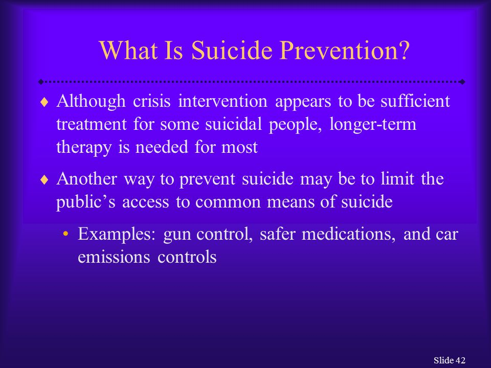 Slide 42 What Is Suicide Prevention.