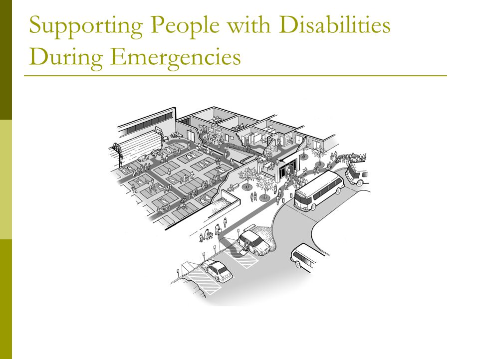 Supporting People with Disabilities During Emergencies