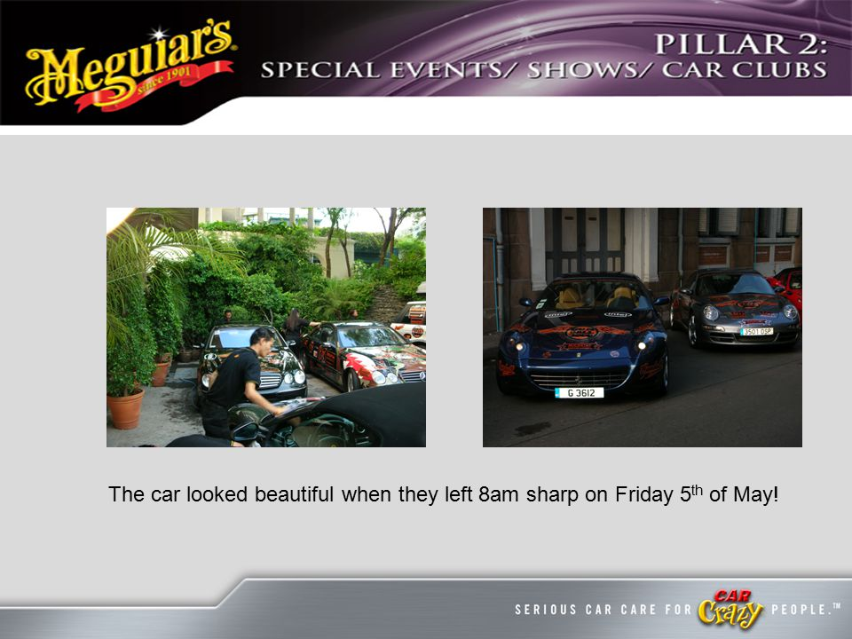 The car looked beautiful when they left 8am sharp on Friday 5 th of May!