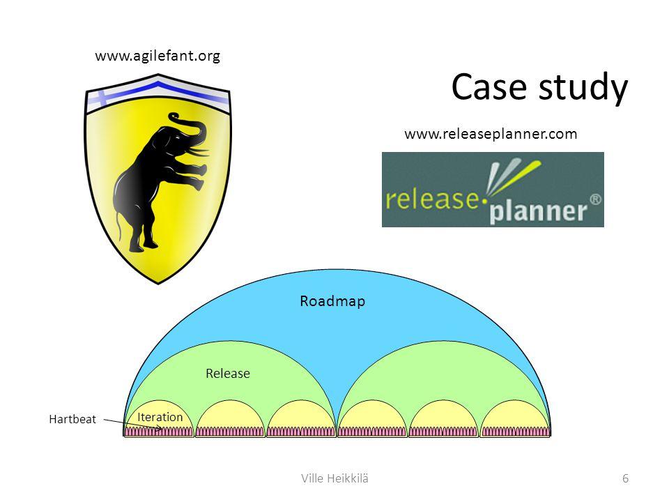 Case study Iteration Release Roadmap Hartbeat www.agilefant.org 6Ville Heikkilä www.releaseplanner.com