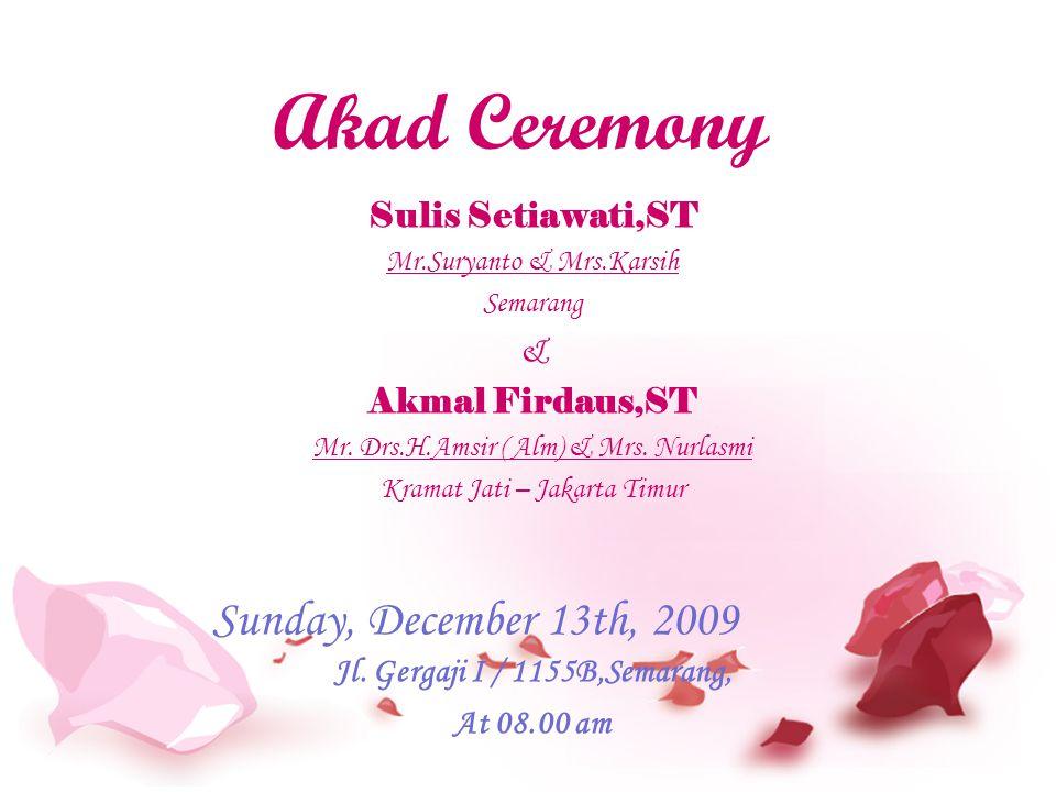 Sulis Setiawati,ST Mr.Suryanto & Mrs.Karsih Semarang & Akmal Firdaus,ST Mr.