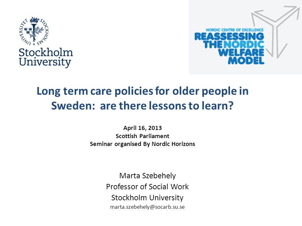 What is home care in Sweden today.