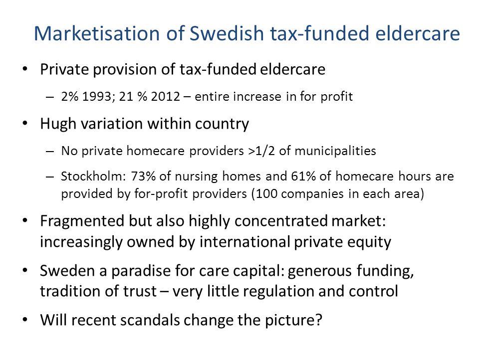What kind of care do older people in Sweden prefer.