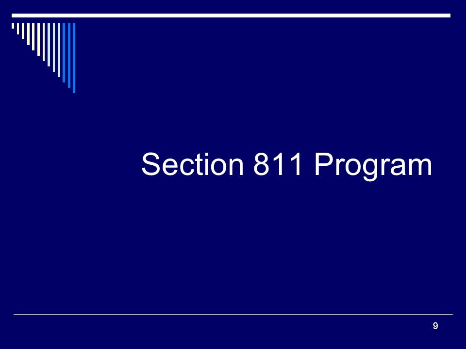 9 Section 811 Program