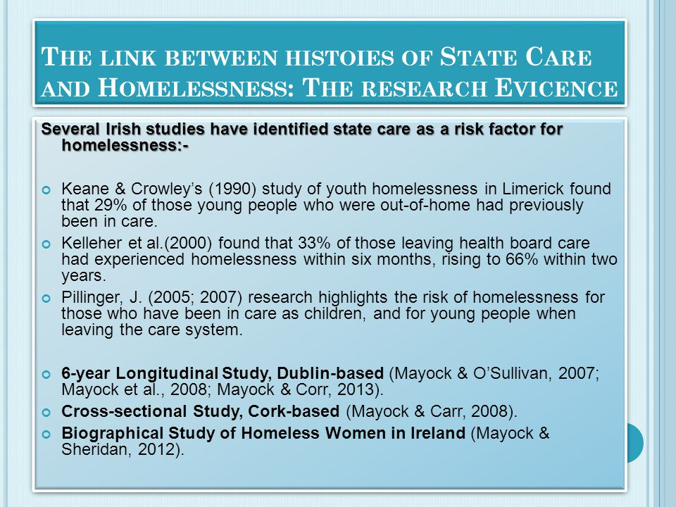 T HE F OCUS OF THE P APER Clearly, not all young people with histories of State Care go on to experience homelessness or housing instability.