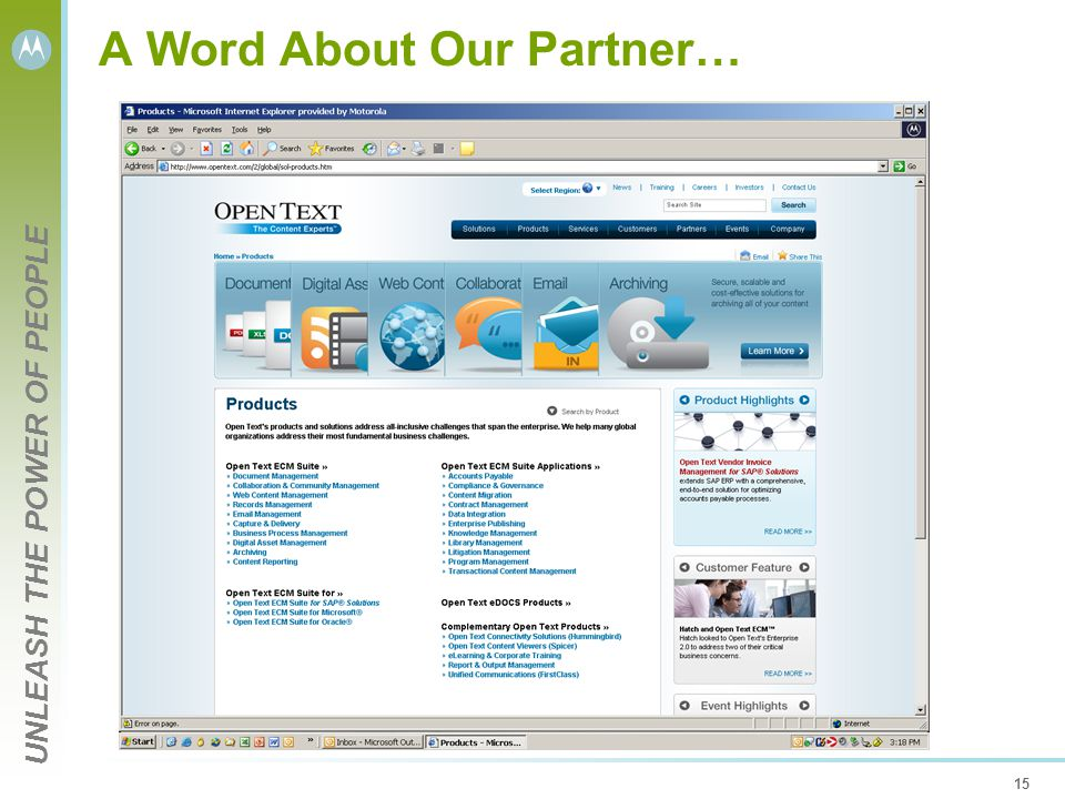UNLEASH THE POWER OF PEOPLE 15 A Word About Our Partner…