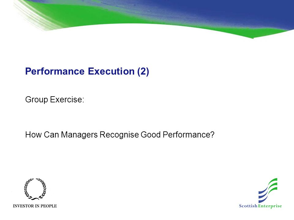 Performance Execution (2) Group Exercise: How Can Managers Recognise Good Performance