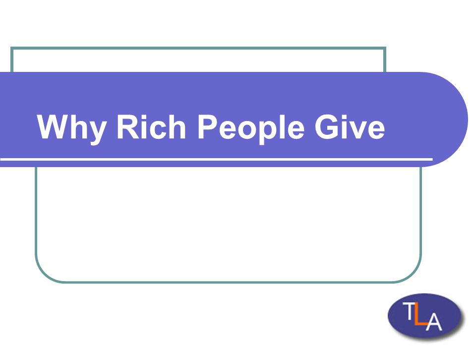 Why Rich People Give
