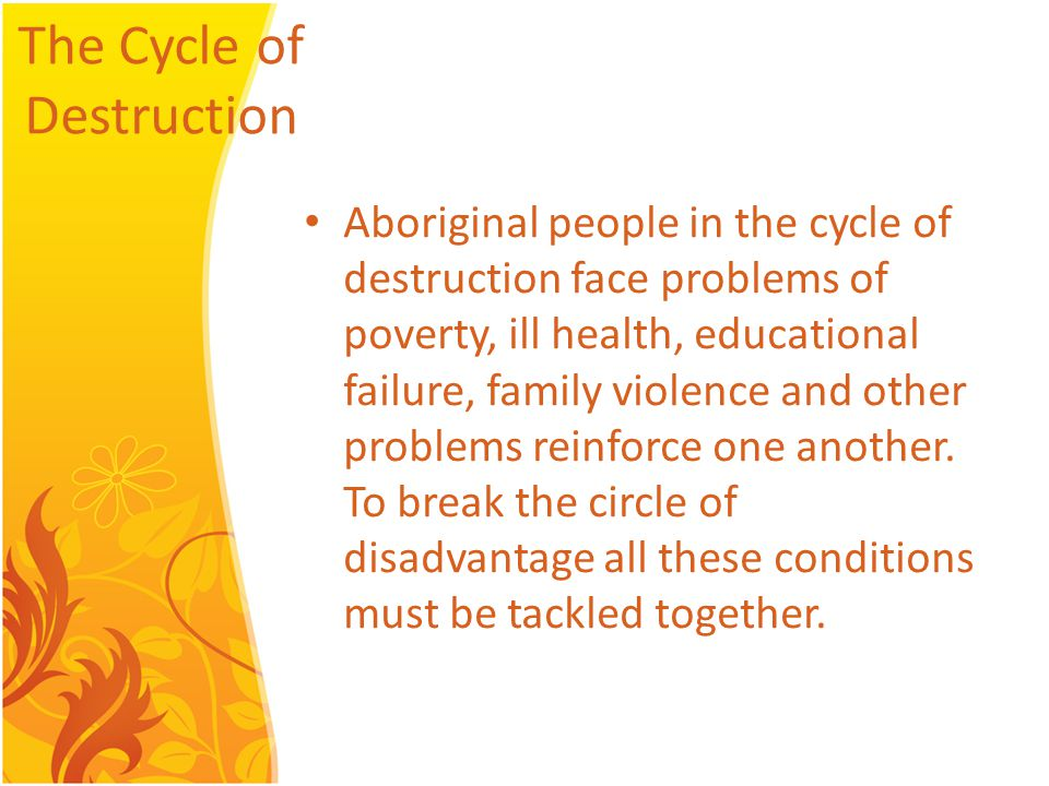 Next Steps Stop trying to solve the Aboriginal problem and focus on repairing the relationship.